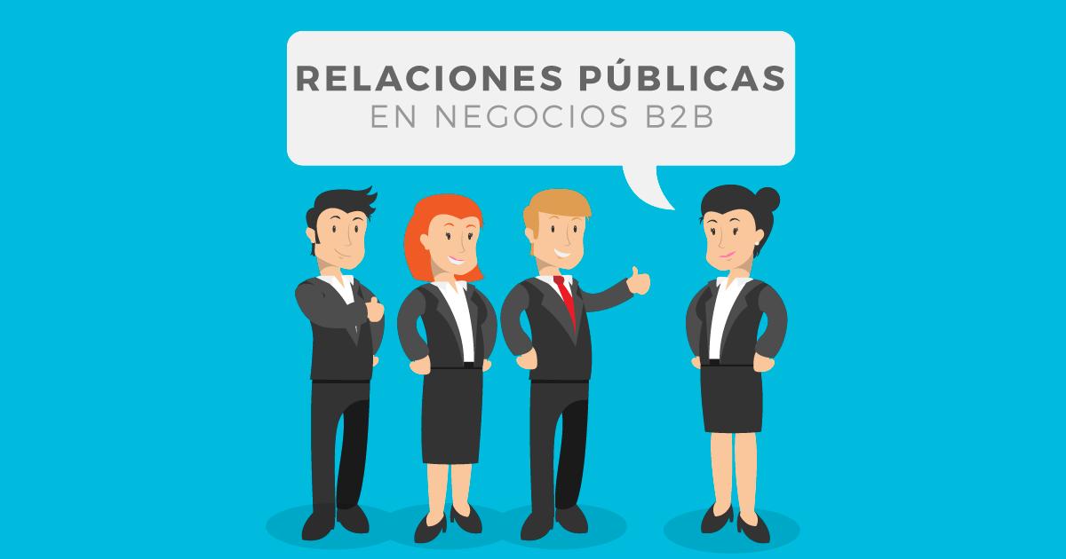 Las relaciones públicas en B2B