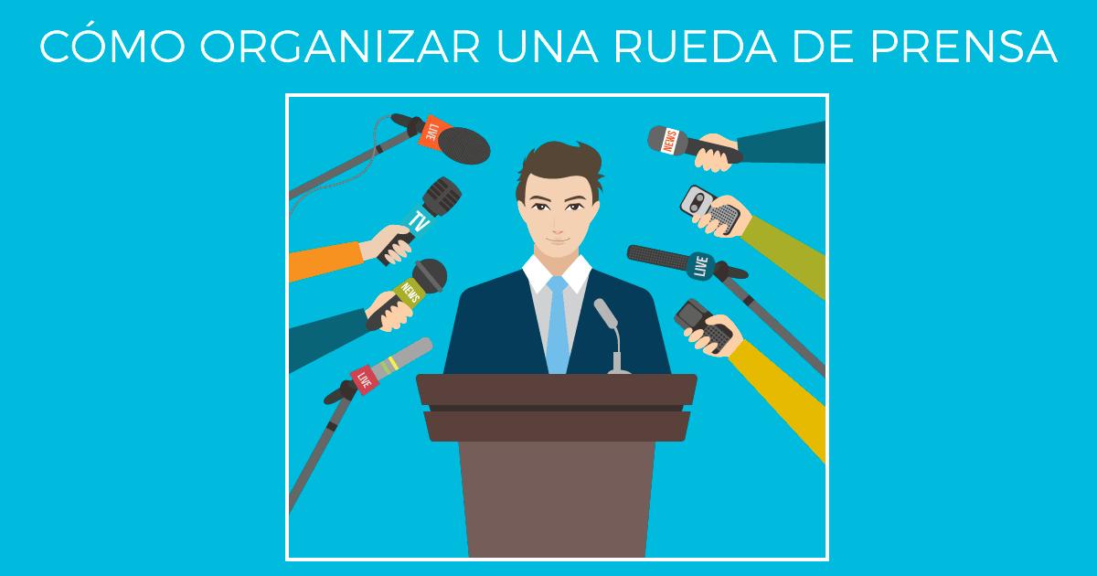 Cómo organizar una rueda de prensa