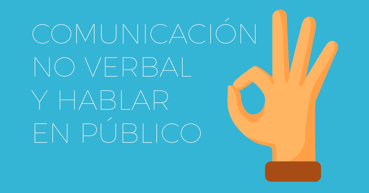 Comunicación no verbal al hablar en público
