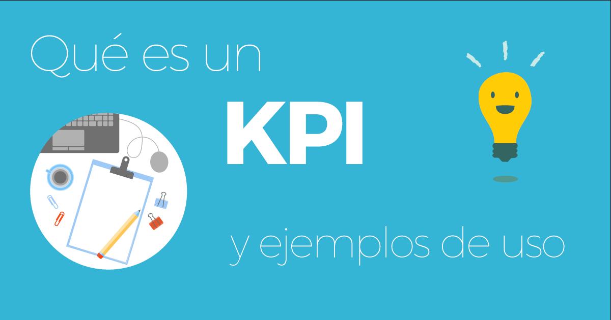 qué es y cómo usar un kpi en marketing
