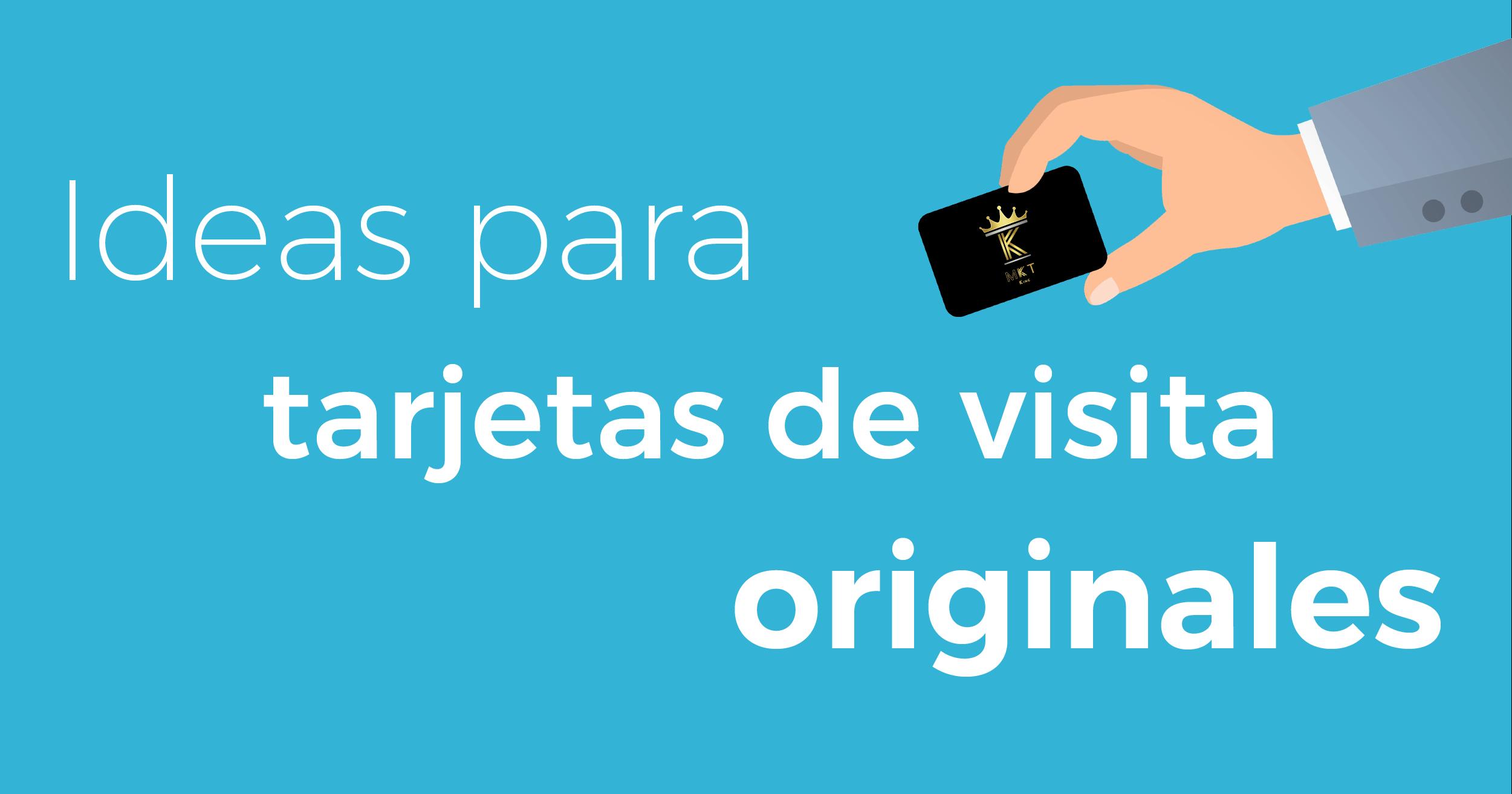 Ideas para crear tarjetas de visita originales y creativas