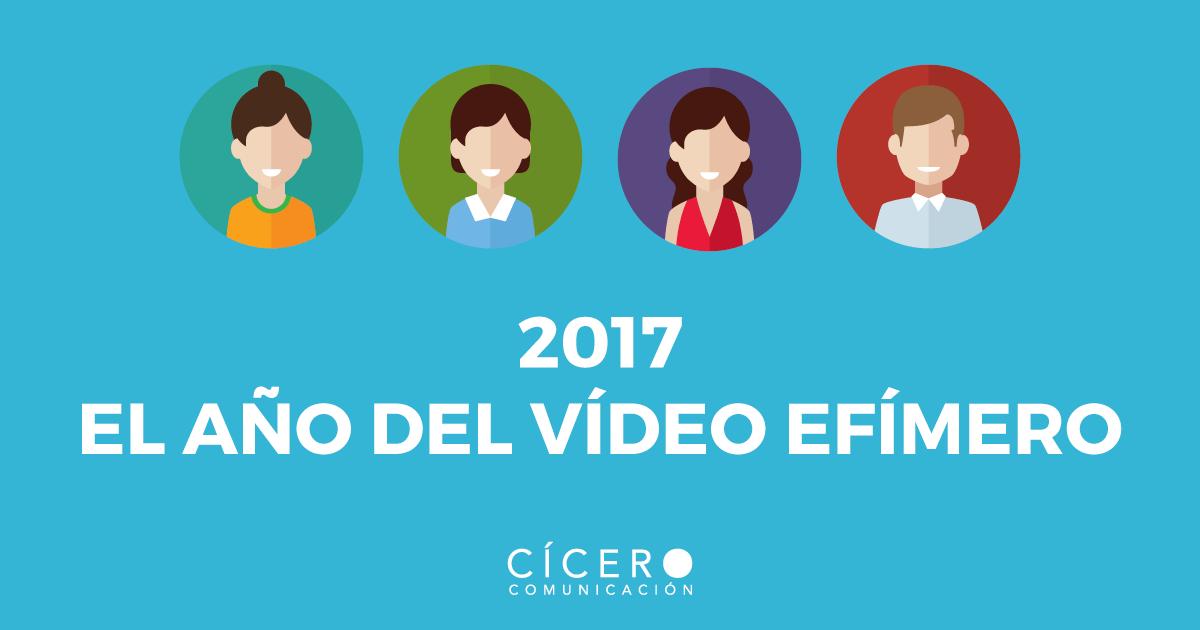 2017 será el año de las historias y el vídeo efímero
