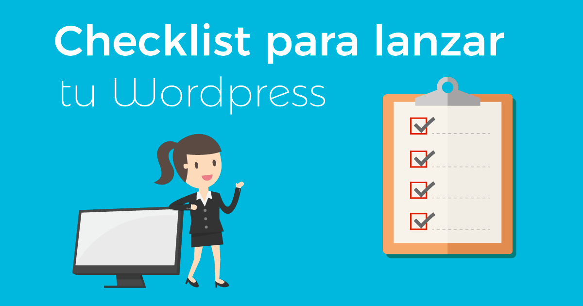 Checklist para lanzar una web en WordPress