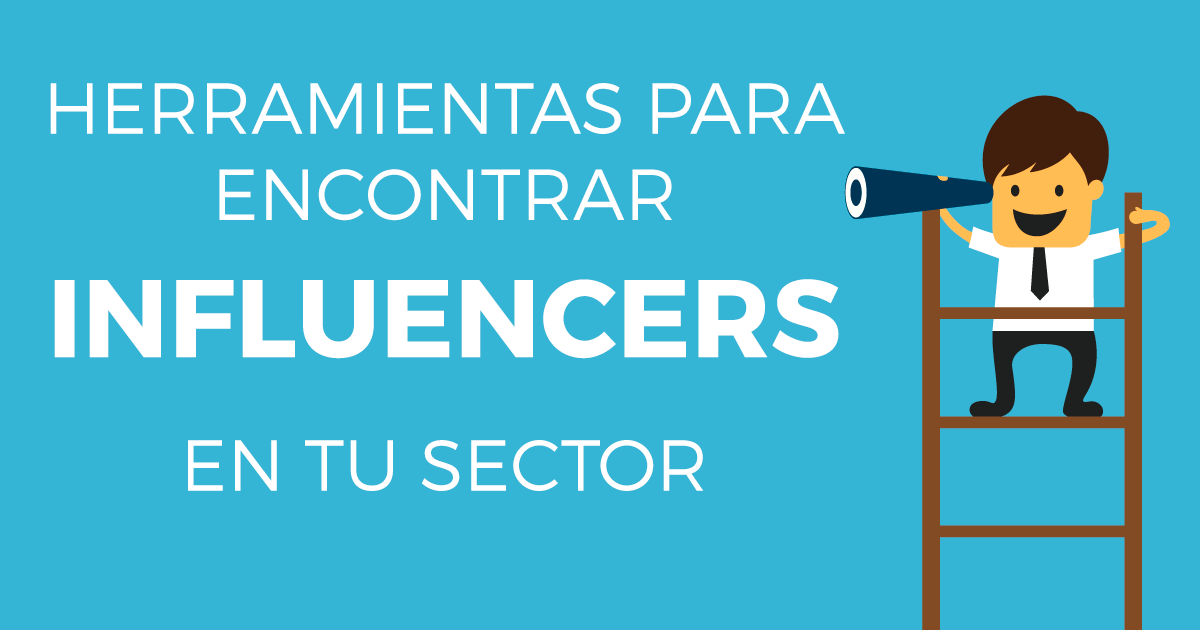 Herramientas para encontrar influencers