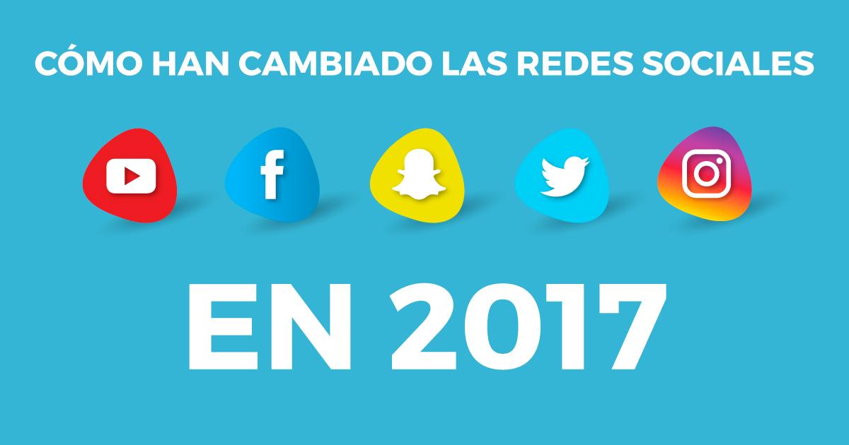 Cambios redes sociales 2017