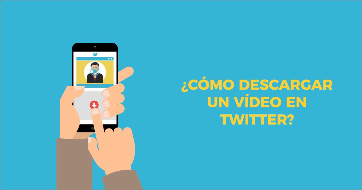 Como descargar un vídeo en twitter